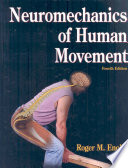 """Neuromechanics of Human Movement"" by Roger M. Enoka"