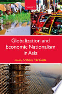 Globalization And Economic Nationalism In Asia Book