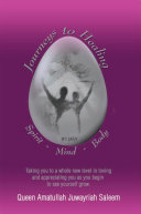 Pdf JOURNEYS TO HEALING SPIRIT • MIND • BODY: TAKING YOU TO A WHOLE NEW LEVEL IN LOVING AND APPRECIATING YOU AS YOU BEGIN TO SEE YOURSELF GROW