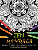 Zen Mandala Coloring Book For Adults Relaxation