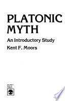 Platonic myth  : an introductory study