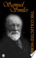 Collected Works of Samuel Smiles