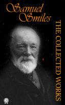 Collected Works of Samuel Smiles Pdf/ePub eBook