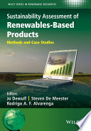 Sustainability Assessment of Renewables Based Products