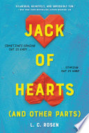 """""""Jack of Hearts (and other parts)"""" by L. C. Rosen"""