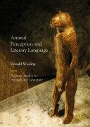 Animal Perception and Literary Language