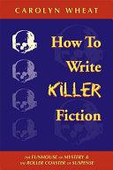 How to Write Killer Fiction Pdf