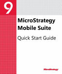 Mobile Suite Quick Start Guide for MicroStrategy 9  3