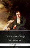 The Fortunes of Nigel by Sir Walter Scott - Delphi Classics (Illustrated) Pdf/ePub eBook