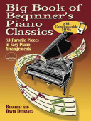 Big Book of Beginner's Piano Classics With Downloadable Mp3's