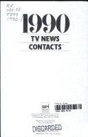 Pdf 1990 TV News Contacts