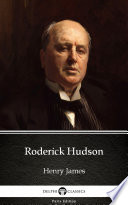Roderick Hudson by Henry James   Delphi Classics  Illustrated