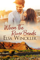 Where the River Bends Book
