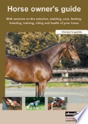 The Practical Horse Owner's Guide
