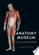 The Anatomy Museum