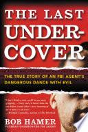 The Last Undercover