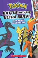 Battle with the Ultra Beast  Pok  mon  Graphic Collection  1