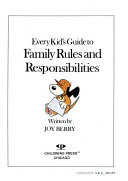 Every Kid S Guide To Family Rules And Responsibilities Book