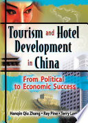 Tourism and Hotel Development in China Book