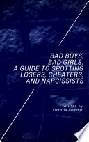 Bad Boys Bad Girls A Teen Guide To Spotting Cheaters And Liars