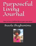 Purposeful Living Journal