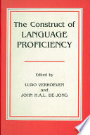 The Construct of Language Proficiency