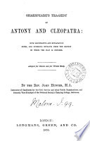 Shakspeare S Tragedy Of Antony And Cleopatra With Illustrative And Explanatory Notes By J Hunter