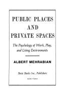 Public Places Private Spaces