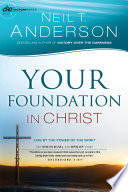 Your Foundation In Christ Victory Series Book 3