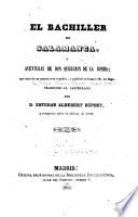 El Bachiller de Salamanca; O, Aventuras de Don Querubin de la Ronda