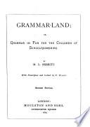 Grammar land  Or  Grammar in Fun for the Children of Schoolroomshire