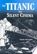 The Titanic And Silent Cinema
