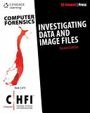 Computer Forensics: Investigating Data and Image Files (CHFI)