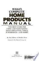 Rodale's complete home products manual