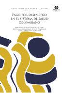 Pago por desempeño en el sistema de salud colombiano