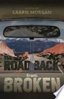 The Road Back from Broken
