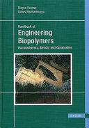 Handbook of Engineering Biopolymers