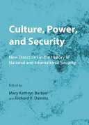 Culture, Power, and Security