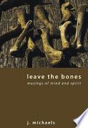 Leave the Bones Pdf/ePub eBook