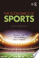 """The Economics of Sports"" by Michael A. Leeds, Peter von Allmen, Victor A. Matheson"