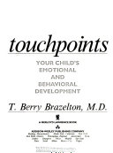 Touchpoints The Essential Reference Book
