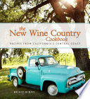 The New Wine Country Cookbook Book
