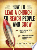 How to Lead a Church to Reach People and Grow Book