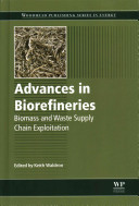 Advances in Biorefineries