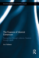 The Essence of Islamist Extremism: Recognition through ...