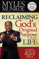 Reclaiming God s Original Purpose for Your Life