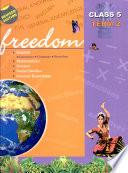 Freedom  Class 5 Term2