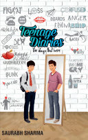 TEENAGE DIARIES The Days That Were