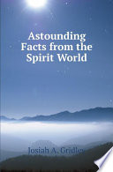Astounding Facts from the Spirit World Pdf/ePub eBook
