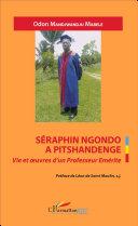 Séraphin Ngondo A Pitschandenge
